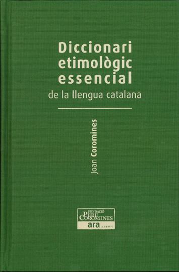Diccionari etimològic de la llengua catalana Joan Coromines  (3 Vol.)