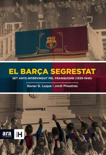 El Barça segrestat