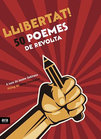 Pack poesia: Llibertat! 50 poemes de revolta + 50 poemes de Nadal per dir dalt de la cadira