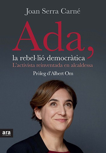 Ada Colau, la revolució democràtica