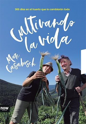 Cultivando la vida (ed. castellà)
