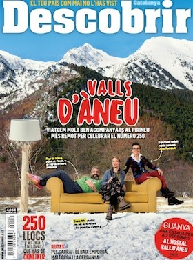 Valls d'Àneu. Viatgem molt ben acompanyats al Pirineu més remot per celebrar el número 250