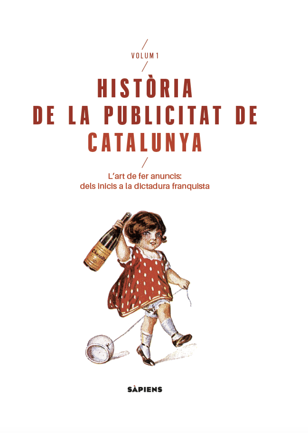 Història de la publicitat de Catalunya (2 volums)